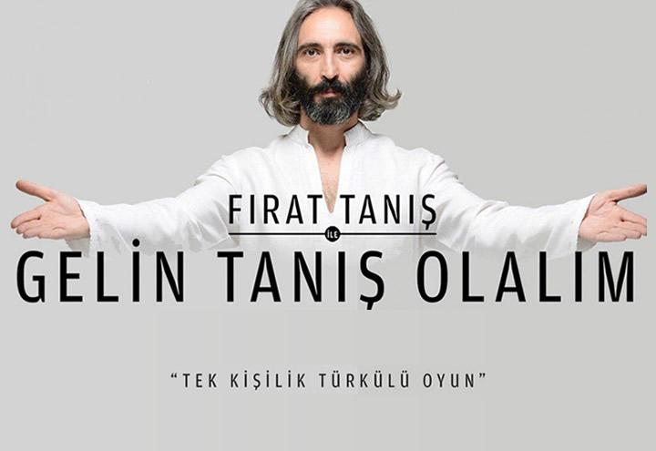 """Türkülü Seyirlik: Fırat Tanış ile """"Gelin Tanış Olalım"""" Mall of Antalya Gösteri Merkezi'nde!"""
