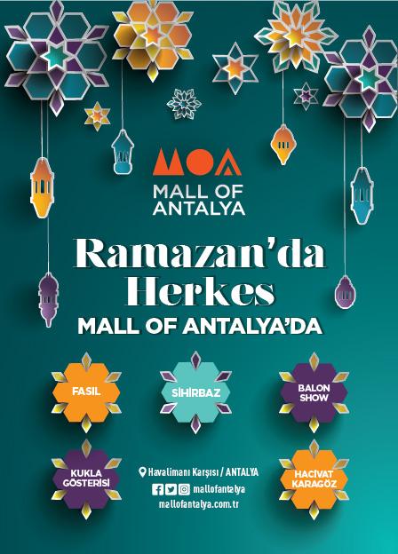 11 Ayın Sultanı Ramazan 'da Herkes Mall of Antalya 'da