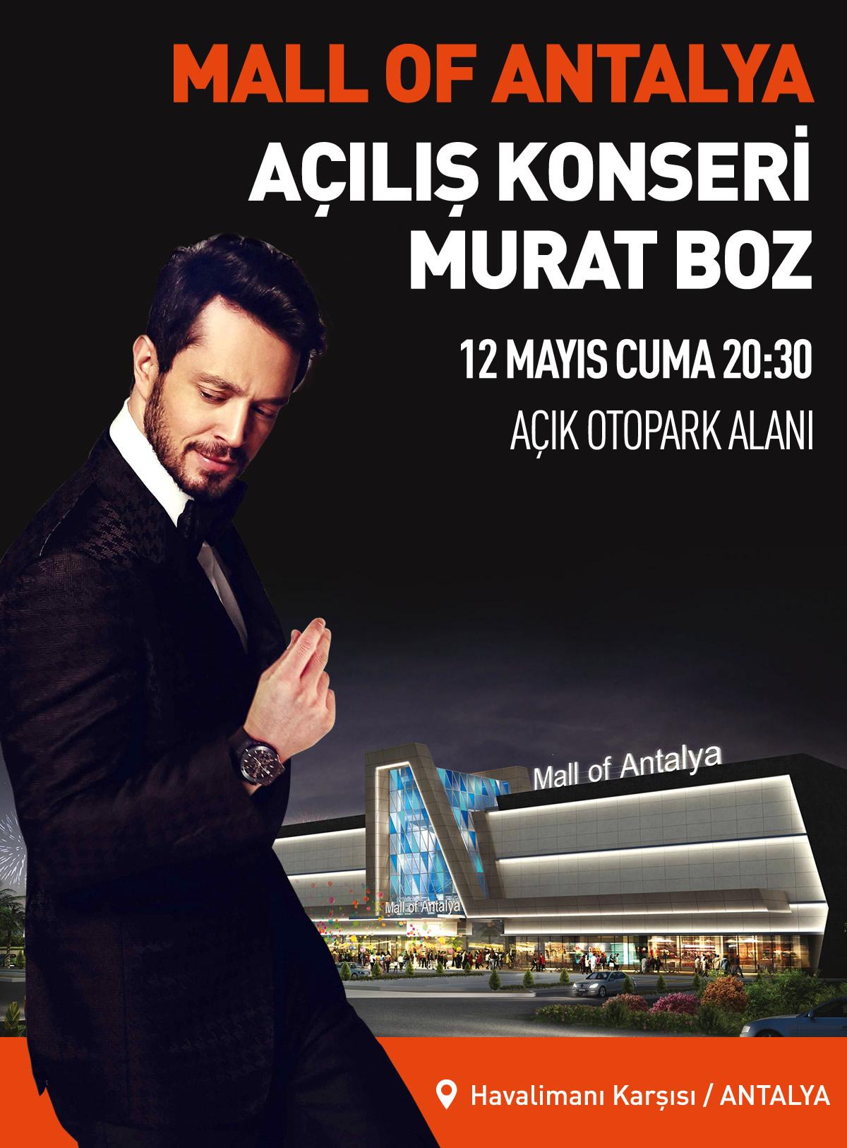 Mall Of Antalya Açılış Konseri Murat Boz