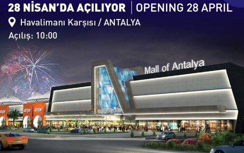 Mall of Antalya 28 Nisan'da(yarın) saat 10:00'da açılıyor.